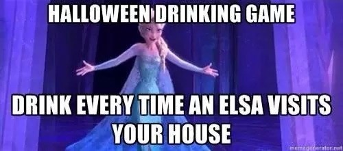 drinking games elsa frozen funny halloween after 12 g rated - 8360521472