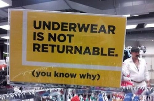 monday thru friday,sign,retail,return,underwear