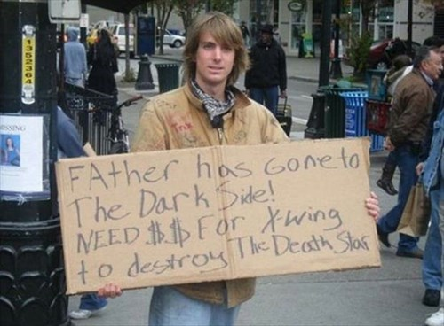 sign,star wars,homeless,nerdgasm,g rated,win