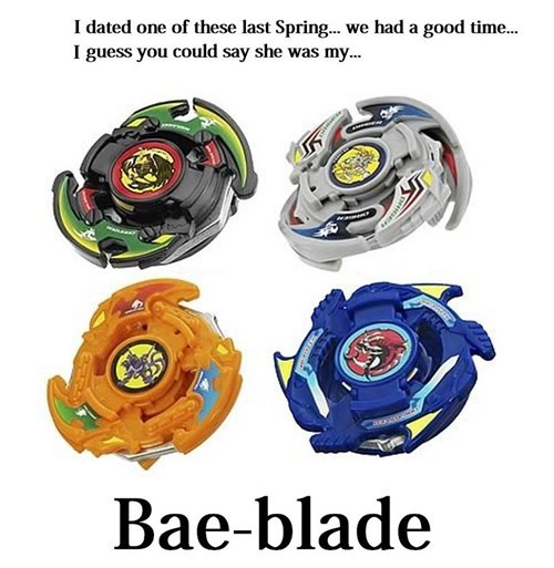 wtf beyblade bae funny g rated dating - 8363248640