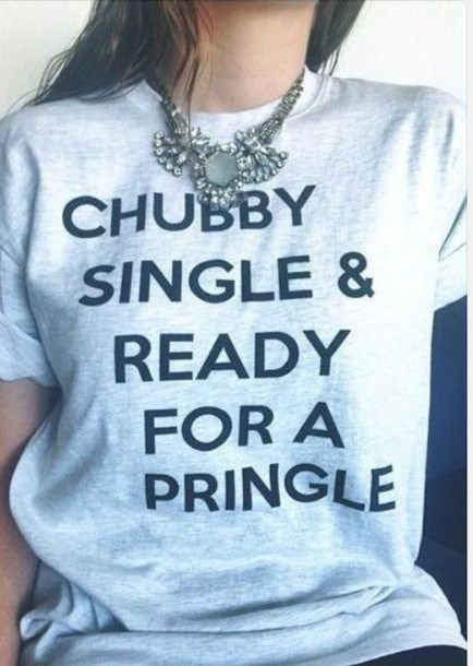 single,poem,rhyming,poorly dressed,t shirts,pringles