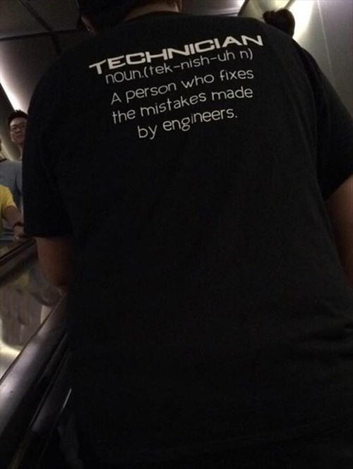 engineering,monday thru friday,t shirts,technician,g rated