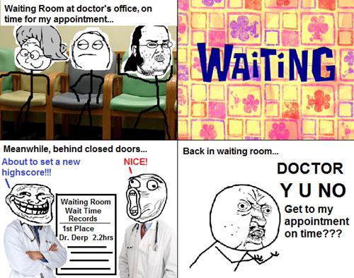 waiting room Y U NO doctors office waiting - 8368570880