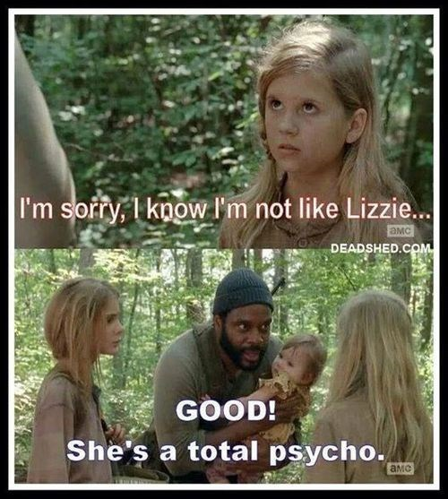 tyreese,lizzie is crazy