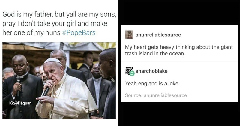 the pope as a rapper, englans as an island of trash in the sea