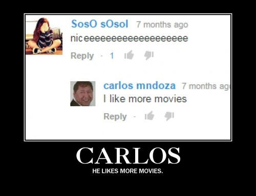 wtf carlos movies message funny - 8370331392