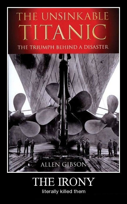 titanic hindsight disaster irony funny - 8370333696