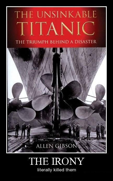 titanic hindsight disaster irony funny - 8370333696