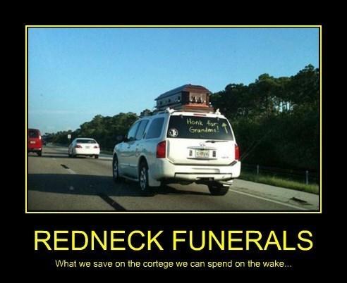 redneck funeral funny - 8370731520