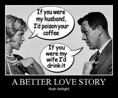 marriage romance poison twilight love funny - 8371292672
