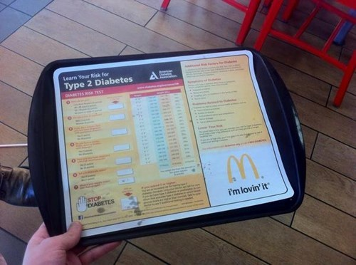 diabetes,McDonald's,irony,fast food,fail nation,g rated