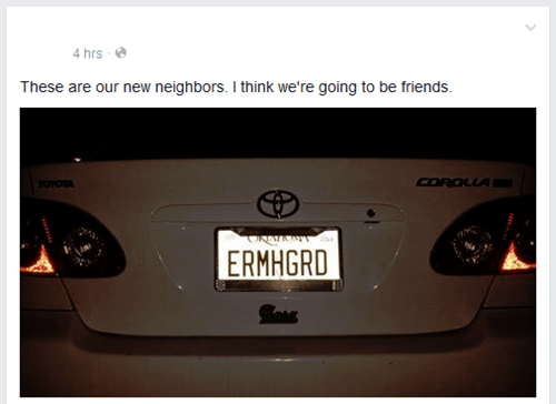Ermahgerd,license plate,neighbor,failbook