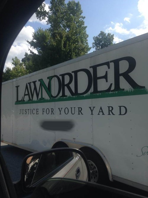 monday thru friday landscaping law and order puns - 8374525952