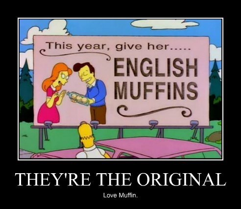 love english muffins funny - 8374553600