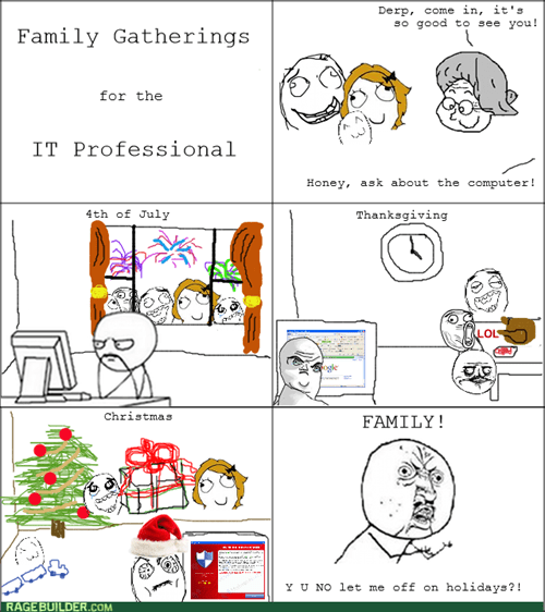 Y U NO computer family holidays