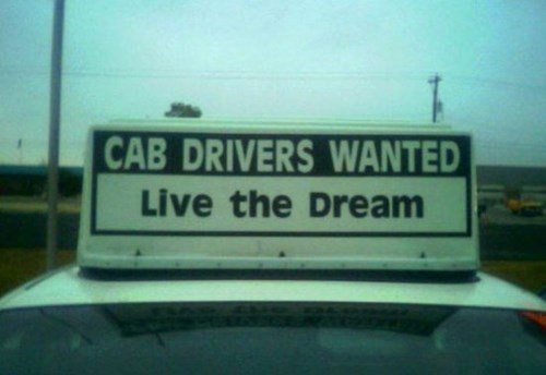 monday thru friday,sign,taxi,help wanted