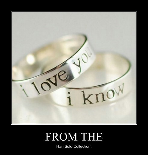 rings love Han Solo engagement funny - 8375271424