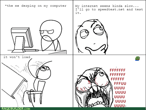 internet slow rage - 8375416064