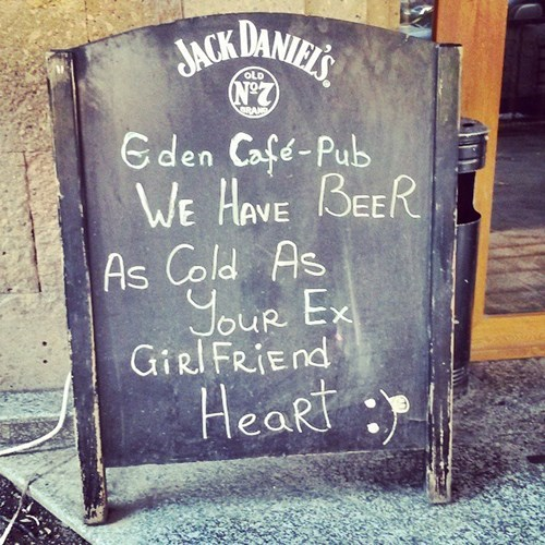 sign,jack daniels,ex girlfriend,pub,funny