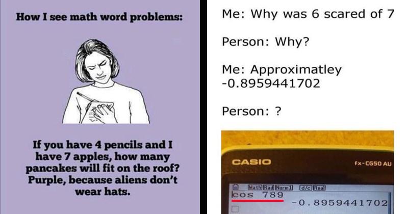 school nerds university equation bad jokes funny memes math memes math class teacher geeks high school math algebra - 8378117