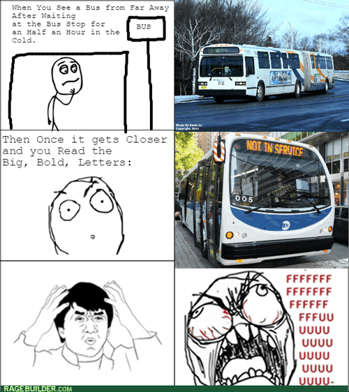 rage,waiting,bus