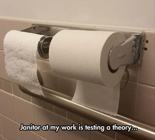 monday thru friday,janitor,toilet paper,bathroom,theory,g rated