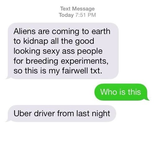 Aliens uber texting - 8381449216