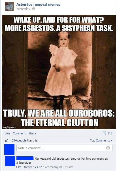 asbestos,philosophy,dangerous,weird