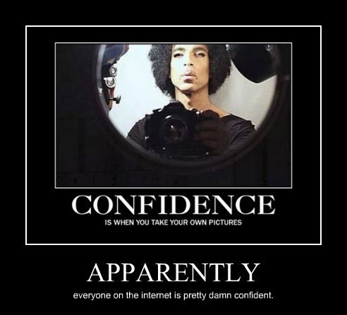confidence,the internets,prince,funny