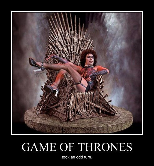 Rocky Horror Picture Show Game of Thrones funny