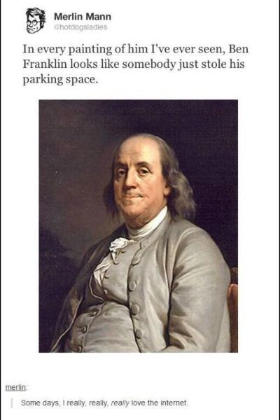 Benjamin Franklin ALWAYS Has His Blinker on and Everything