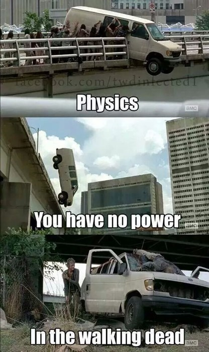 physics TV funny The Walking Dead g rated - 8383150336