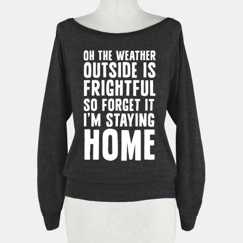 poorly dressed sweatshirt weather