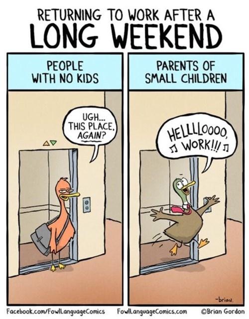 work sad but true weekend web comics - 8385213184