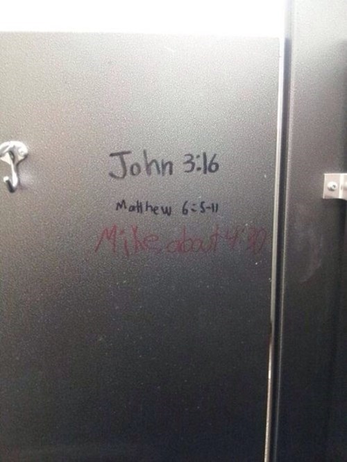 Bathroom Graffiti,bible,butt stuff,graffiti,g rated,win
