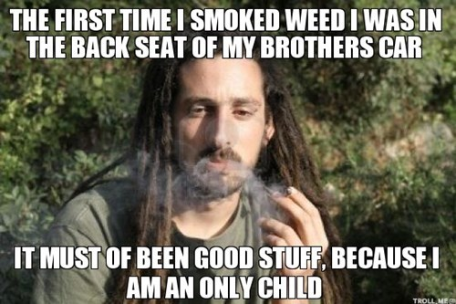 drugs brother weed funny - 8386076160