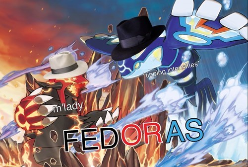 ORAS m'pokemon tipping m'lady meme fedoras - 8387349248