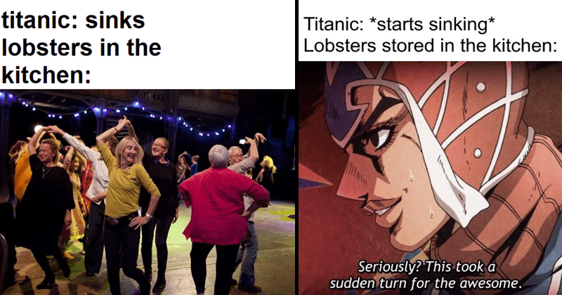 Funny memes about titanic lobsters, lobsters in the titanic's kitchen, titanic sinking.