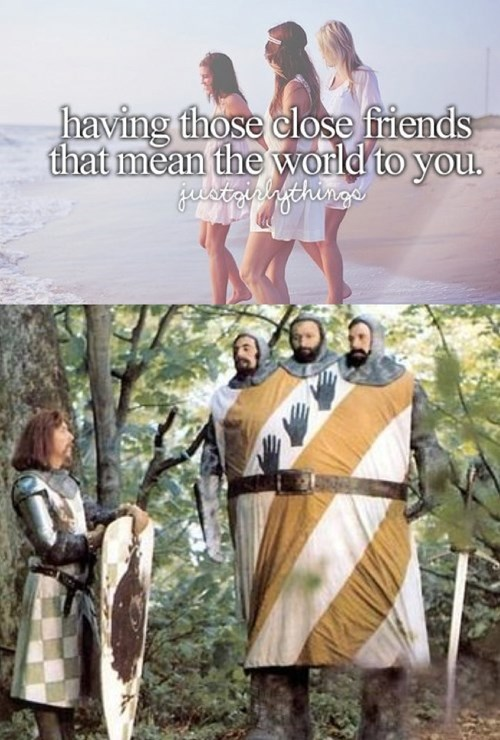 just girly things,monty python