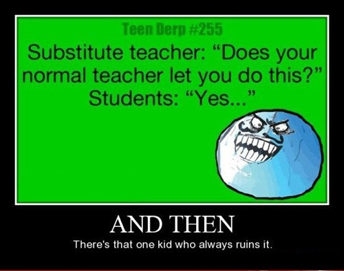 kids ruin funny substitute