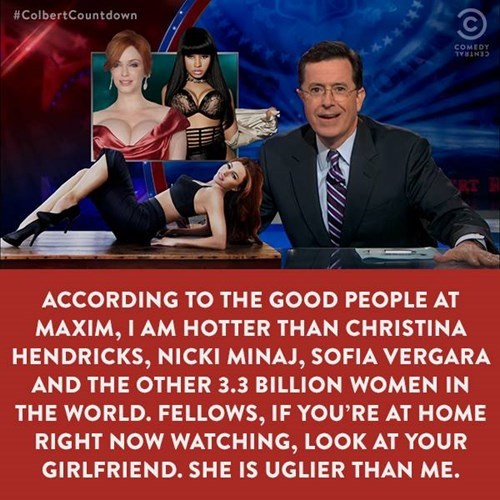 Sexy Ladies stephen colbert funny - 8391907840