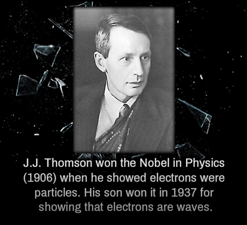 jj thomson,science,funny,son,Father