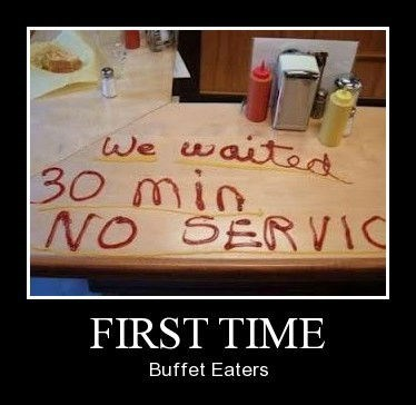 impatient,buffet,first time,funny