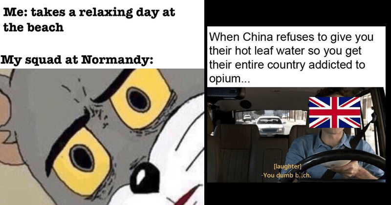 Funny dank history memes.