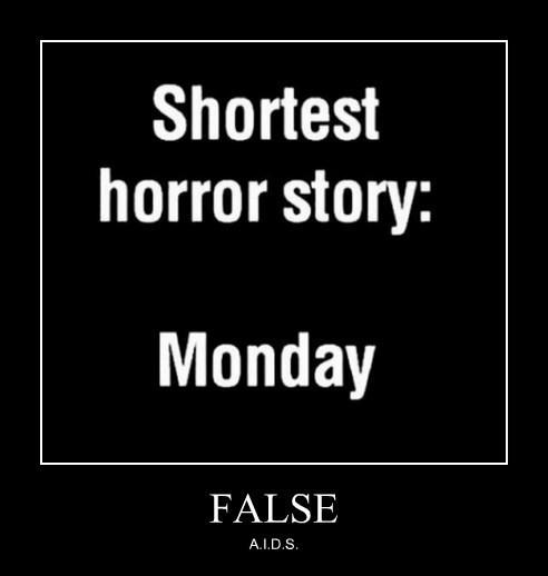 horror story funny monday