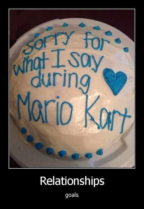 cake,Mario Kart,relationships,apology,funny