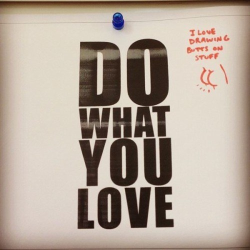 do what you love,vandalism