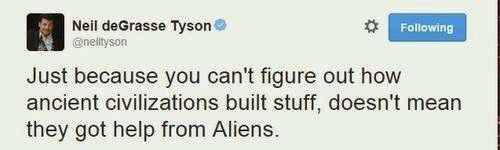 Aliens archeology Neil deGrasse Tyson funny - 8399870720