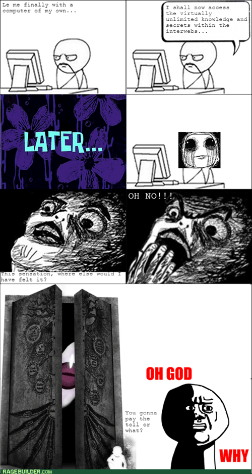 internet oh god why - 8400044800