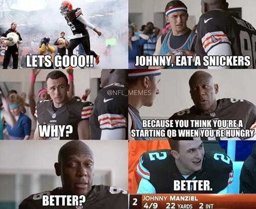 nfl,Memes,johnny football,johnny manziel,snickers